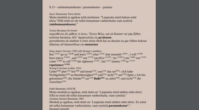 200 Sanakorjausta moderneihin Raamattuihin, Kreikka-Suomi Sanakirja, VT käännösvirheistä Syväntö ym