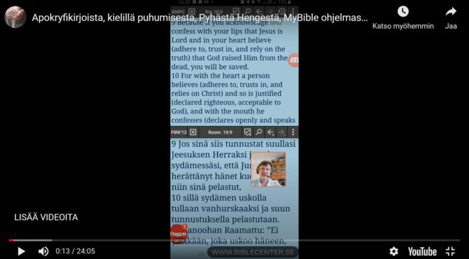 Apokryfikirjoista, kielillä puhumisesta, Pyhästä Hengestä, MyBible ohjelmasta
